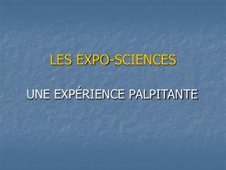 LES EXPO-SCIENCES