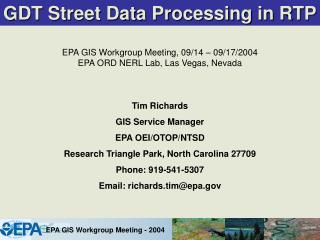 GDT Street Data Processing in RTP