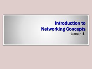 Introduction to  Networking Concepts