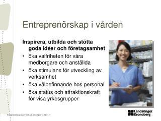 Entreprenörskap i vården