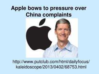 Applebowstopressureover Chinacomplaints