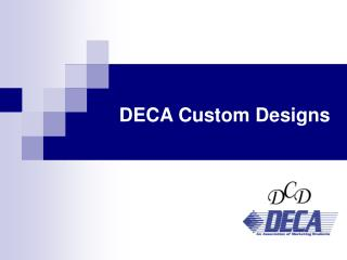DECA Custom Designs