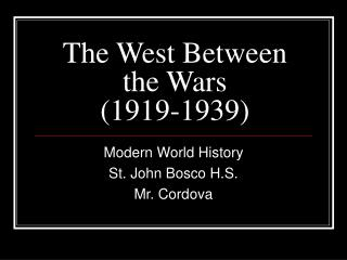 The West Between the Wars (1919-1939)