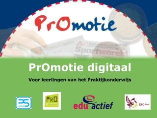 PrOmotie digitaal