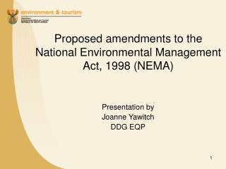 Proposed amendments to the National Environmental Management Act, 1998 (NEMA)