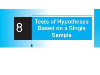 Tests of Hypotheses Based on a Single Sample