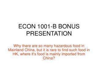 ECON 1001-B BONUS PRESENTATION