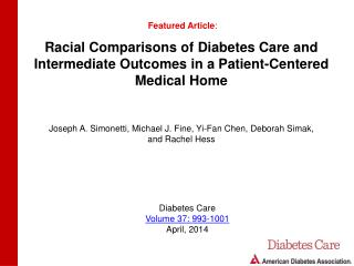 Racial Comparisons of Diabetes Care and Intermediate Outcomes in a Patient-Centered Medical Home