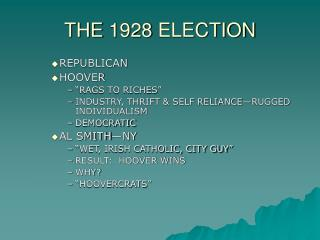 THE 1928 ELECTION