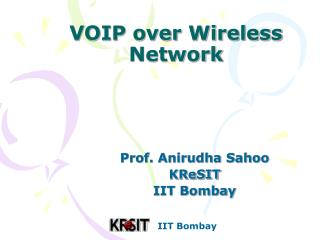 IIT Bombay VOIP over Wireless Network