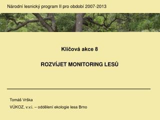 Národní lesnický program II pro období 2007-2013