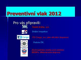 Preventivní vlak 2012