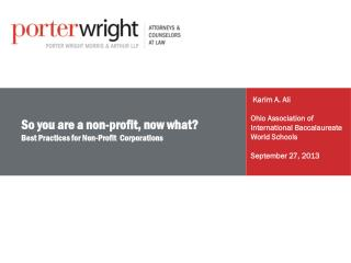 So you are a non-profit, now what? Best Practices for Non-Profit  Corporations