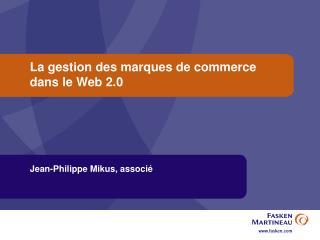 La gestion des marques de commerce dans le Web 2.0