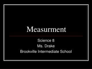 Measurment