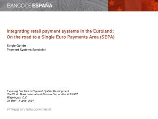 On the road to a Single Euro Payments Area (SEPA)