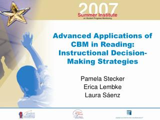Advanced Applications of CBM in Reading:  Instructional Decision-Making Strategies