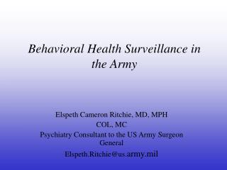 Behavioral Health Surveillance in the Army