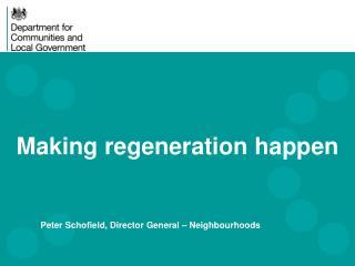 Making regeneration happen