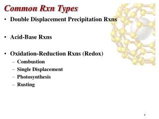 Common Rxn Types