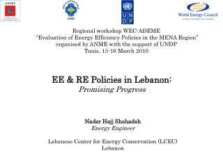 Nader Hajj Shehadeh Energy Engineer  Lebanese Center for Energy Conservation LCEC Lebanon