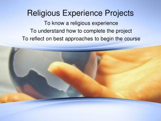 Religious Experience Projects