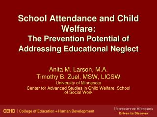 School Attendance and Child Welfare:  The Prevention Potential of Addressing Educational Neglect