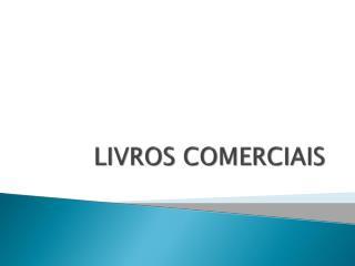 LIVROS COMERCIAIS