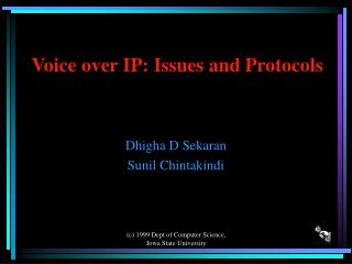 Voice over IP: Issues and Protocols