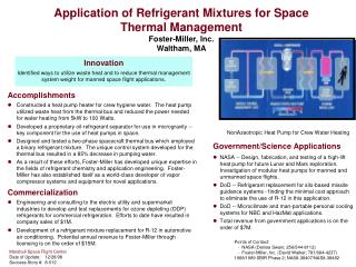 Application of Refrigerant Mixtures for Space Thermal Management  Foster-Miller, Inc. Waltham, MA