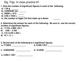 1. Give the number of significant figures in each of the  following.  a)  1.05 g   ______