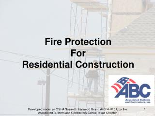 Fire Protection For  Residential Construction