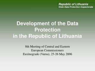 Development of the Data Protection in the Republic of Lithuania