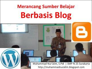 Merancang Sumber Belajar Berbasis  Blog