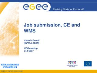 Job submission, CE and WMS