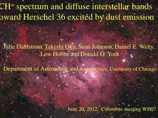 CH +  spectrum and diffuse interstellar bands  toward Herschel 36 excited by dust emission