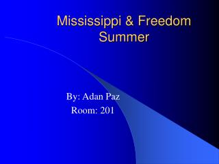 Mississippi & Freedom Summer