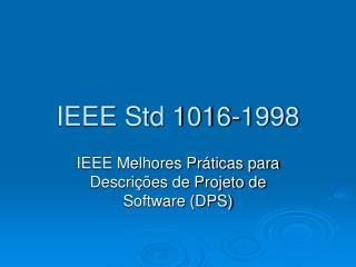IEEE Std 1016-1998