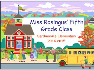 Miss Rosingus' Fifth Grade Class