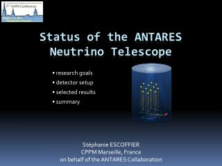 Status of the ANTARES Neutrino Telescope