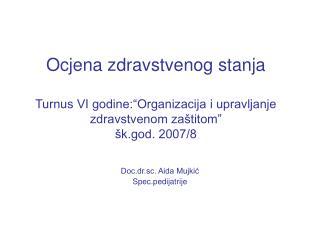 Doc.dr.sc. Aida Mujkić Spec.pedijatrije