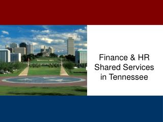 Finance & HR Shared Services  in Tennessee