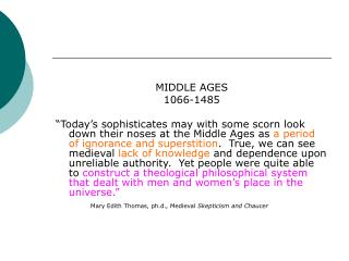 MIDDLE AGES 1066-1485