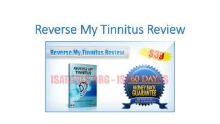 Reverse My Tinnitus by Dr. James Phillips and Alan Watson