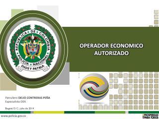 Patrullero  DELIO CONTRERAS PEÑA Especialista OEA Bogotá D. C., julio de 2014