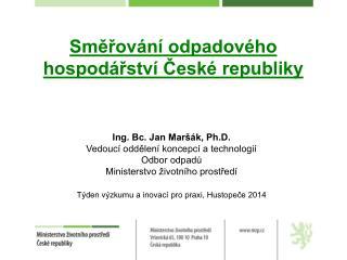 Směřování odpadového hospodářství České republiky