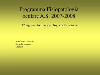 Programma Fisiopatologia oculare A.S. 2007-2008