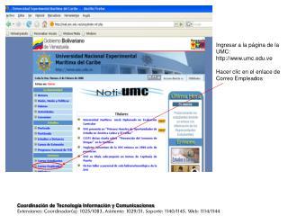Ingresar a la página de la UMC:  umc.ve Hacer clic en el enlace de Correo Empleados