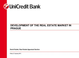 DEVELOPMENT OF THE REAL ESTATE MARKET IN PRAGUE