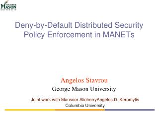 Deny-by-Default Distributed Security Policy Enforcement in MANETs